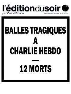 La une osée (mais dans l'esprit de #CharlieHebdo) de @leditiondusoir, le journal numérique de @OuestFrance