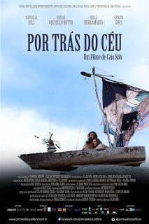 BOAS NOVAS: Por Trás do Céu - Filme 2015