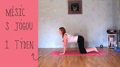JÓGA 2.TÝDEN | Začátečníci / mírně pokročilí - YouTube Yoga Videos, Workout Videos, Keeping Healthy, Gym Workouts, Health And Beauty, Health Fitness, Exercise, How To Plan, Youtube