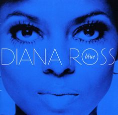 The Blue Album Cover: (Diana Ross, studio album) recorded late 1971 early 1972 released on Motown in 2006