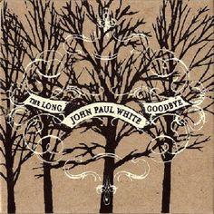 John Paul - The Long Goodbye