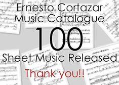 100 Sheet Music Released of Ernesto Cortazar's Music Catalogue!