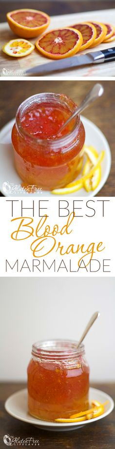 The World's Best . Homemade Blood Orange Marmalade .