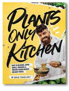 Gaz Oakley's Famous Vegan Lasagne Recipe   Plants Only Kitchen Recipe by Gaz Oakley   Hardie Grant Books Cardiff, Oakley, Edamame, Sin Gluten, Gluten Free, Super Simple, Tofu, Becoming A Chef, Protein Pack
