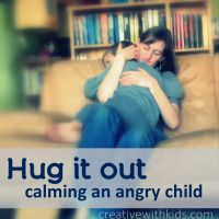 Hug It Out - Calming an Angry Childhood to definitely think about