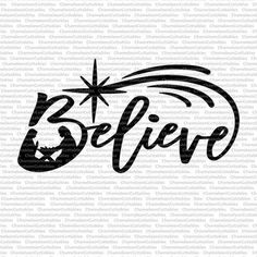 Believe With Nativity Scene Chameleon Cuttables Cutting File - Svg Png Eps Jpg Dfx Christmas Nativity, Winter Christmas, Christmas Holidays, Christmas Decorations, Xmas, Christmas Ornaments, Christmas Projects, Christmas Shirts, Holiday Crafts