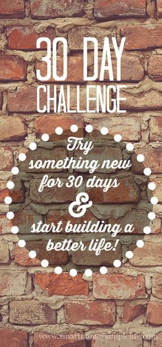30 Day Challenge - Try Something New for 30 Days | 30 day challenges are becoming very popular. And, it makes sense. 30 days is short enough to get a real taste of the change you'd like to make, or the goal you've set but not so long it becomes a Herculean feat to accomplish. I've set myself little challenges before but, I've never considered setting myself a new challenge every 30 days. Until I watched this... #30DayChallenge - Smart Money, Simple Life