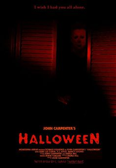 John carpenter's Halloween ~ I wish I had you all alone