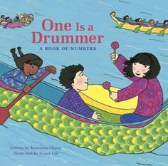One Is a Drummer: A Book of Numbers Toddler Books, Childrens Books, Book Of Numbers, Counting Books, Dragon Boat Festival, Summer Books, Children With Autism, Autistic Kids, Child Day