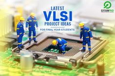 Latest VLSI Projects Ideas available at elysiumpro   Read and implements those ideas into your final year project   #elysiumpro #finalyearprojects #engineeingprojects #vlsiprojectsides #blogs