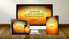 Emperor de Affiliates Review – The First Complete Affiliate Marketing Video, PDF Training Course And Tools That Shows You How To Earn Between $100-$1000+/Day Promoting Digital Products!