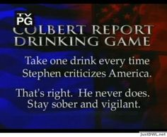 The Colbert Show drinking game