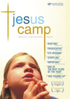 Controversial documentary about kids attending a theological summer camp. The filmmakers step back from the fray and let the subjects words speak for themselves. Some reviewers have held this up as an example of the religious far right brainwashing kids, calling it the scariest horror film of the year.