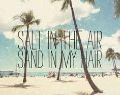 Beach Photography - Hawaii oahu waikiki - quote photograph - palm trees beach ocean photograph - salt in the air sand in my hair I Love The Beach, Summer Of Love, Summer Time, Pink Summer, Hello Summer, Summer Days, Summer Surf, Summer Fest, Happy Summer
