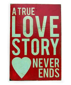 'True Love Story' Wood Sign