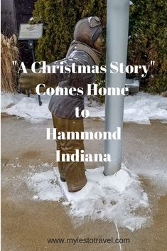 """A Christmas Story"" Comes Home to Hammond Indiana - Myles To Travel"