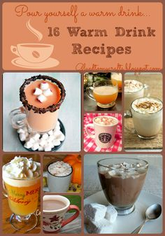 Pour Yourself A Warm Drink - Warm Drinks Recipes {Roundup}