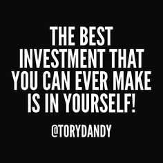 Invest in yourself!!