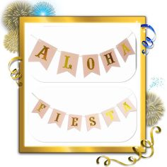 A personal favorite from my Etsy shop https://www.etsy.com/il-en/listing/515974936/aloha-party-banner-fiesta-hanging