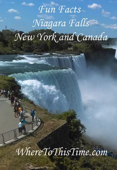 Feature Friday - Fun Facts About Niagara Falls   Feature Friday, New York   WhereToThisTime