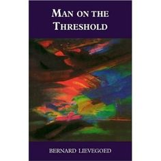 Man on the Threshold (Social Ecology Series)