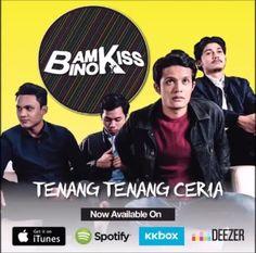 Bambino Kiss - Tenang Tenang Ceria. Ada di iTunes Apple Music Spotify Deezer KKbox & platform2 lain #gilamuzik