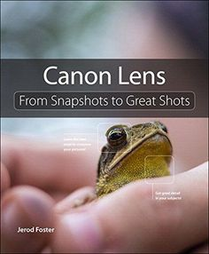 "Read ""Canon Lenses From Snapshots to Great Shots"" by Jerod Foster available from Rakuten Kobo. Lenses are a considerable investment for any photographer and require understanding their features and a making plan for. Stunning Digital Photography, Flash Photography, Photography Backdrops, Canon Lens, Canon Cameras, Great Shots, The Fosters, Digital Camera, Nikon"