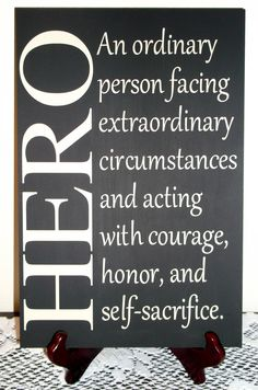 Hero Sign - Great for military, firefighter, police officer family. $20.00, via Etsy.