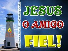 Jesus o Amigo Fiel!
