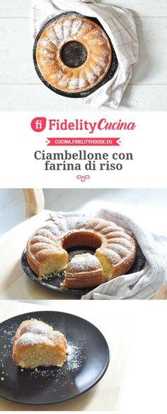 Ciambellone con farina di riso Cake & Co, Personal Chef, Healthy Cake, Biscotti, Sin Gluten, No Bake Desserts, Gluten Free Recipes, Italian Recipes, Bakery