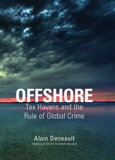 Jonah in the Heart of Nineveh: Offshore Tax Havens and the Rule of Global Crime