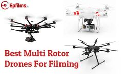 Here are the latest Drones, Quadcopters, Hexacopters and Octocopters for Pro Aerial UAV Photography and filming. What is the best Drone ?