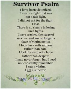 I have trouble viewing myself as a survivor because I feel the damage every day. But the damage is done. Every day I draw breath is another day I have survived. Survivor of physical, sexual, verbal, emotional and self abuse. Im A Survivor, Abuse Survivor, Survivor Quotes, Survivor Tattoo, Narcissistic Behavior, Narcissistic Sociopath, Recovery From Narcissistic Abuse, Narcissistic Husband, Feelings