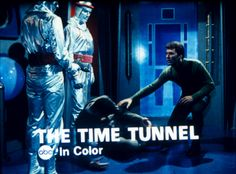 Time Tunnel: