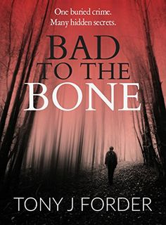 Welcome to my stop on the Bad to the Bone blog tour and a huge thank you to Sarah Hardy from Bloodhound Books for inviting me onto the tour. About this book… A skeletal body is unearthed in a…