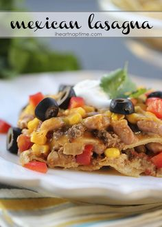 Mexican lasagna ...easy and delicious! A family favorite recipe.