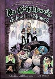 Brenda's Pick. Dr. Critchlore's School for Minions. By Sheila Grau. Dr. Critchlore's School for Minions is the premier trainer of minions for Evil Overlords everywhere. But not everyone loves Dr. Critchlore's like 12 year old werewolf, Runt Higgins. After a series of attacks Runt must figure out how to save his home. Click the link below to search the Keller Public Library catalog for this Juvenile Fiction book http://fwmlc.polarislibrary.com/polaris/default.aspx?ctx=34.1033.0.0.6 Posted…