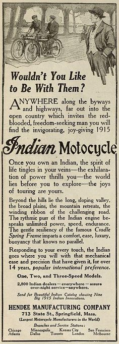The Indian Motorcycle has represented thrill and passion of riders for decades. An advertising article from 1915.