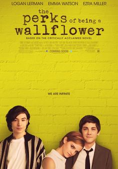 The Perks Of Being A Wallflower... 1) There's Logan Lerman and 2) It's based off one of the best books I've read in a long time.