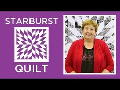 Make an Easy Starburst Quilt with Jenny - YouTube