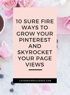 Are you a blogger who's struggling to grow your page views? Want to know how to grow your Pinterest account like crazy? With these 10 tips, you'll learn how to drive traffic with Pinterest to grow your blog or website with amazing posts and targeted pins. Pinterest marketing has never been easier, so click through to read the tips now and make sure you save this pin for others to read too!
