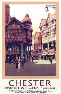 Vintage GWR LMS Chester Railway Poster PrintPaper Size - x or 16 5 inc x 11 7 incAll prints are the best possible fit to a sheet Posters Uk, Railway Posters, Illustrations And Posters, Vintage Maps, Vintage Travel Posters, British Travel, Travel Images, Places To Visit, Britain