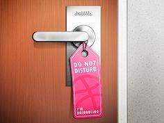 Download Do Not Disturb [I'm Dribbbling]