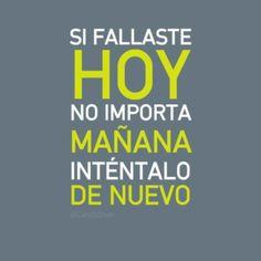¡Positivo siempre! :)  #mañanaesotrodia #seguimospalante