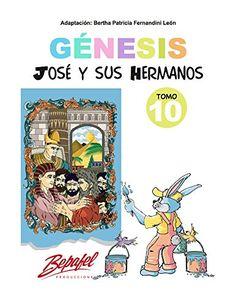 Génesis-José y sus hermanos-Tomo 10: Cuento Ilustrado (Gé... https://www.amazon.com/dp/B01N6QT1G1/ref=cm_sw_r_pi_dp_x_tITTybTJ8AZW1