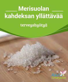 Merisuolan kahdeksan yllättävää terveyshyötyä Saatat luulla, että #ruoanlaitossa #käyttämäsi suola todella tulee merestä. Ja #tavallaan se tuleekin, mutta sitä on käsitelty ennen kuin se saapuu kotiisi. #Terveellisetelämäntavat