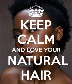 keep calm #naturalhair #fromearl