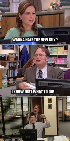 "Pam: ""Wanna haze the new guy?"" Dwight: ""I know just what to do!"" - The Office Best Tv Shows, Favorite Tv Shows, The Office Show, The Office Dwight, Office Jokes, Parks N Rec, Tv Quotes, Just For Laughs, The Funny"