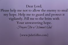 Fill me to the brim with Your unwavering hope.