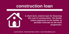 Today's Real Estate Term: construction loan